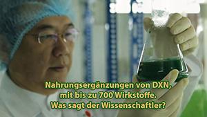 Nahrungsergänzungen von DXN, mit bis zu 700 Wirkstoffe.